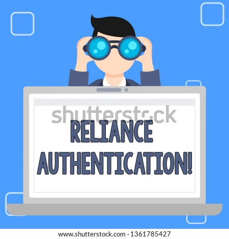 Writing note showing Reliance Authentication. Business photo showcasing part of trust based identity attribution process Man Holding and Looking into Binocular Behind Laptop Screen.