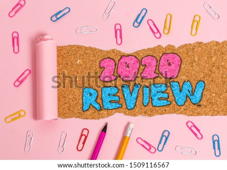 Writing note showing 2020 Review. Business photo showcasing seeing important events or actions that made previous year. #1509116567
