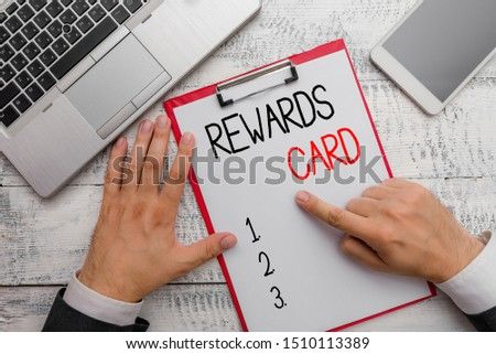 Writing note showing Rewards Card. Business photo showcasing Help earn cash points miles from everyday purchase Incentives. #1510113389