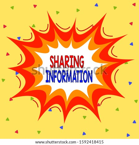 Writing note showing Sharing Information. Business photo showcasing exchange of data between various organizations Asymmetrical uneven shaped pattern object multicolour design.