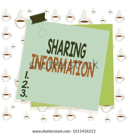 Writing note showing Sharing Information. Business photo showcasing exchange of data between various organizations Paper stuck binder clip colorful background reminder memo office supply.