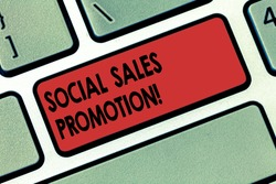 Writing note showing Social Sales Promotion. Business photo showcasing provide added value or incentives to consumers online Keyboard key Intention to create computer message pressing keypad idea.