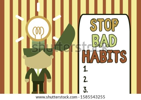 Writing note showing Stop Bad Habits. Business photo showcasing asking someone to quit doing non good actions and altitude Standing successful man suit necktie surging innovative solutions.