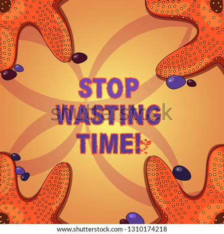 Writing note showing Stop Wasting Time. Business photo showcasing doing something that unnecessary does not produce benefit Starfish on Four Corners with Pebbles for Poster Ads Cards.