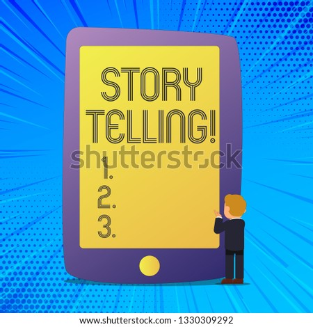 Writing note showing Story Telling. Business photo showcasing Tell or write short Stories Share Personal Experiences.