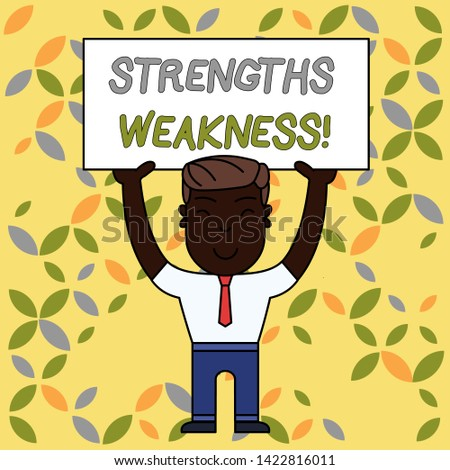 Writing note showing Strengths Weakness. Business photo showcasing Opportunity and Threat Analysis Positive and Negative Smiling Man Standing Holding Big Empty Placard Overhead with Both Hands.