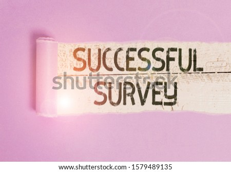 Writing note showing Successful Survey. Business photo showcasing measure of opinions or experiences of a group of showing Cardboard which is torn placed above a wooden classic table.
