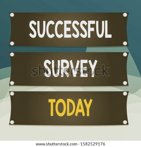 Writing note showing Successful Survey. Business photo showcasing measure of opinions or experiences of a group of showing Wooden panel attached nail on colorful background plank wood.