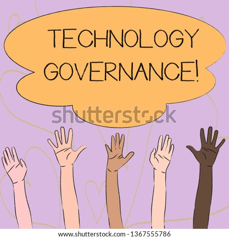 Writing note showing Technology Governance. Business photo showcasing framework that provide formal structure for institute Multiracial Hands Raising Up Reaching for Colorful Big Cloud.