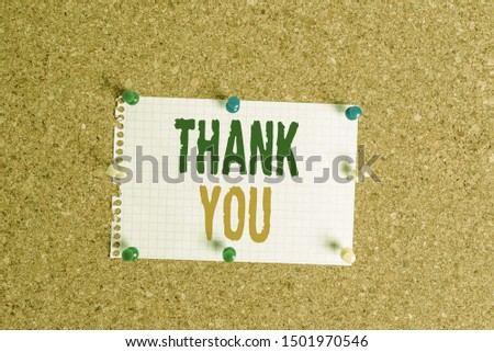 Writing note showing Thank You. Business photo showcasing a polite expression used when acknowledging a gift or service Corkboard size paper thumbtack sheet billboard notice board.