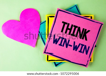 Writing note showing  Think Win-Win. Business photo showcasing Negotiation strategy for both partners to obtain benefits written Pink Sticky Note Paper plain background Heart next to it. #1072295006