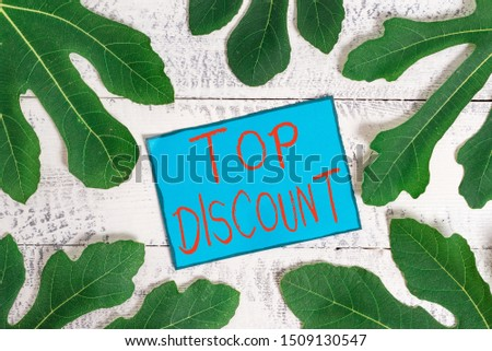Writing note showing Top Discount. Business photo showcasing Best Price Guaranteed Hot Items Crazy Sale Promotions.
