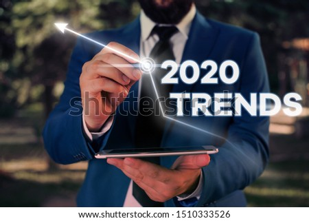 Writing note showing 2020 Trends. Business photo showcasing things that is famous for short period of time in current year.
