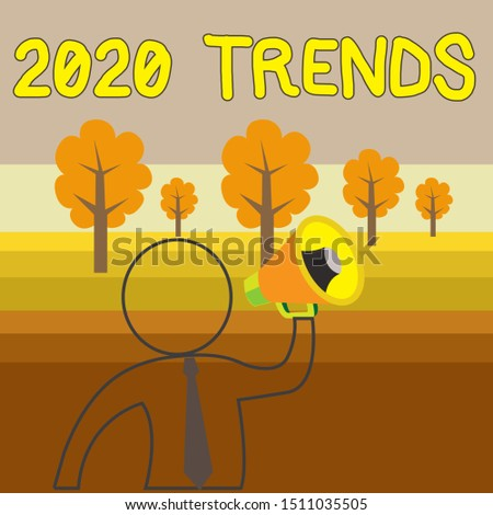 Writing note showing 2020 Trends. Business photo showcasing things that is famous for short period of time in current year Outline Symbol Man Loudspeaker Making Announcement Giving Instructions.