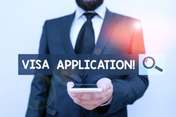 Writing note showing Visa Application. Business photo showcasing Form to ask permission travel or live in another country Male human wear formal work suit hold smartphone using hand.