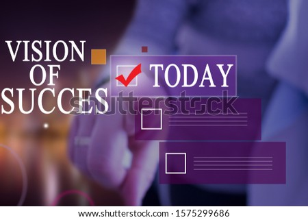 Writing note showing visions of success. Business photo showcasing clear end result of purpose goal perspective plan.