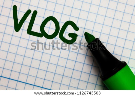 Writing note showing Vlog. Business photo showcasing Entertaining multimedia self broadcasting news reporting stories Graph paper marker pen ideas theories practical work important white.