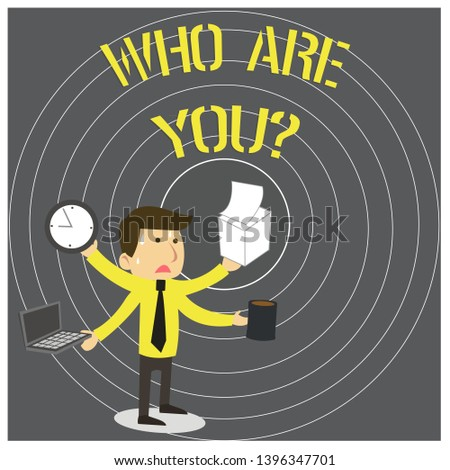 Writing note showing Who Are You question. Business photo showcasing asking about demonstrating identity or demonstratingal information.