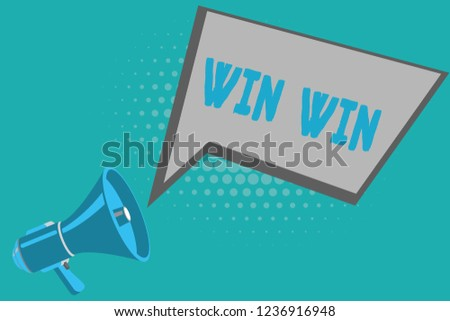 Writing note showing Win Win. Business photo showcasing Strategy for both parts obtain benefits Negotiation Agreement