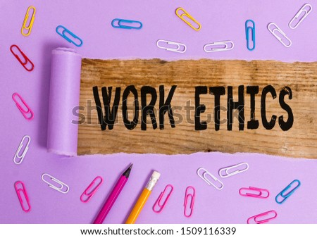 Writing note showing Work Ethics. Business photo showcasing A set of values centered on the importance of doing work. #1509116339