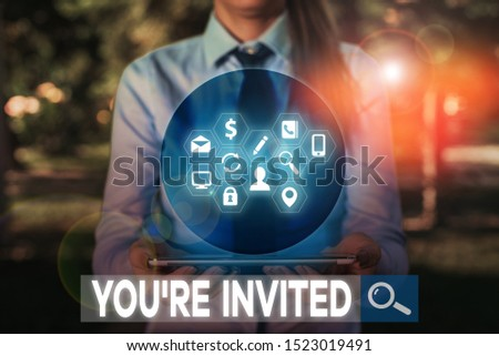 Writing note showing You Re Invited. Business photo showcasing Please join us in our celebration Welcome Be a guest.