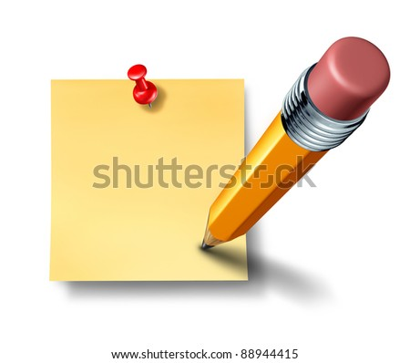 Writing on a blank office note with a yellow pencil as a symbol and concept of communication and marketing a promoting an important reminder or business message to employees to educate and notify.