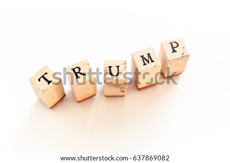 Written trump written with wooden dice #637869082