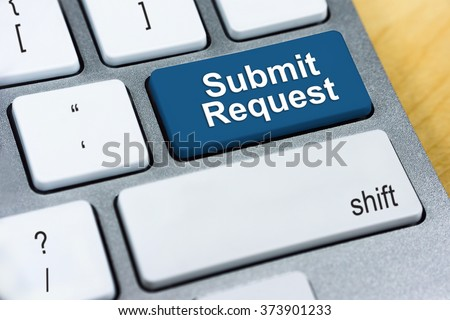 Written word Submit Request on blue keyboard button. Online Submission Concept #373901233