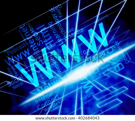 Www Word Internet Connection Virtual Telecommunication Shows Cyberspace Access And Smart Cyber Interconnection To Connect To Data Or For Ecommerce
