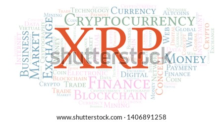 XRP or Ripple cryptocurrency coin word cloud. Word cloud made with text only.