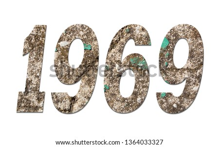 Year 1969  with old concrete wall on white background