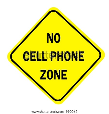 Yellow Diamond sign with a message of No Cell Phone Zone isolated on a white background