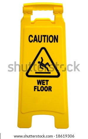 """Yellow floor sign with words """"Caution wet floor"""" isolated over a white background"""