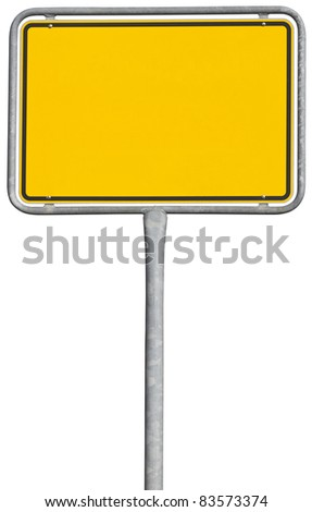 yellow placement sign isolated on white with clipping path