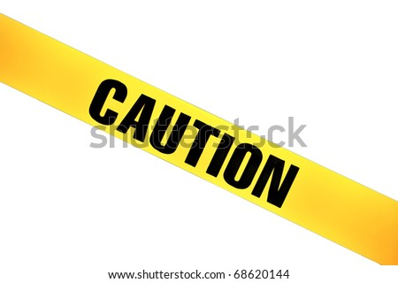 "Yellow plastic ""Caution"" tape isolated on white background, diagonal position"