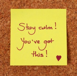 Yellow Post-It Note on a Cork Board Background - Stay Calm, You've Got This.