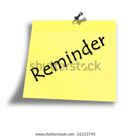 yellow reminder memo on a white background
