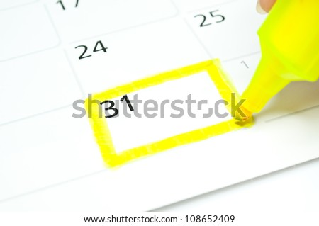 Yellow square. Mark on the calendar at 31.