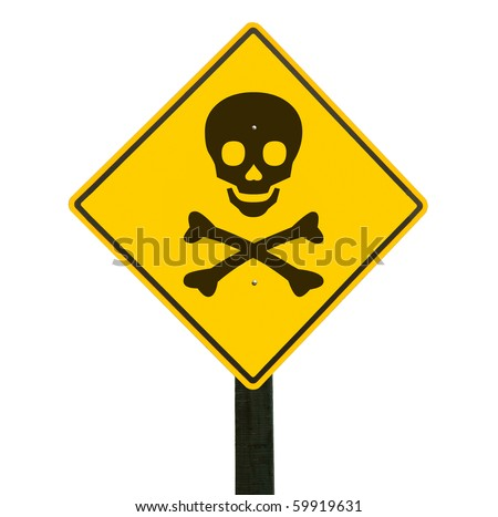 Yellow traffic sign with skull and crossbones, isolated, clipping path.