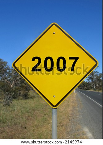 Yellow warning sign - Year 2007