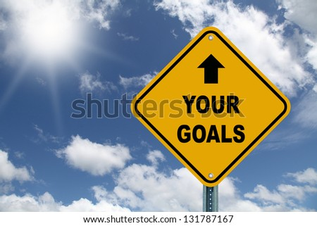 Yellow your goal sign