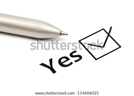 yes and pen isolated on a white background