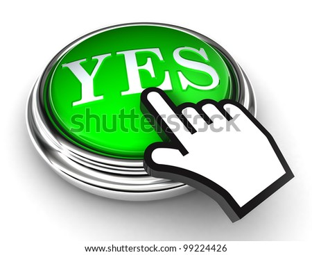 yes green button and cursor hand on white background. clipping paths included