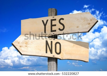 Yes, no - wooden signpost