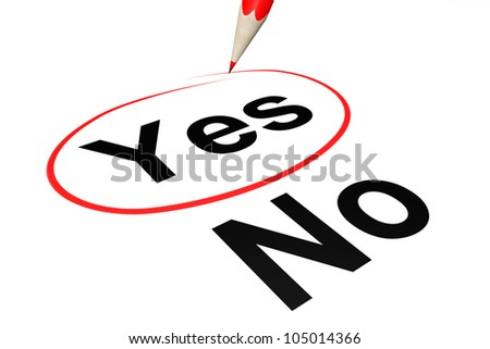 Yes outline by red pencil on a white background