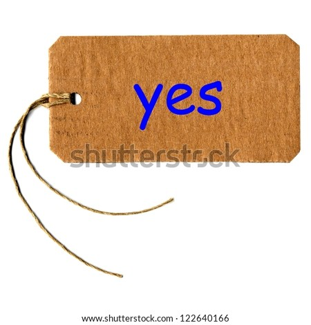 yes tag or label with string isolated over white