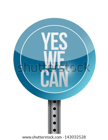 yes we can road sign illustration design over white