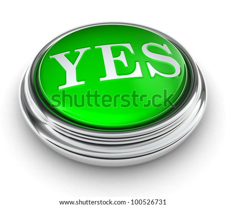 yes word on green button on white background. clipping path included