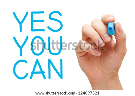 Yes You Can and hand holding blue marker.