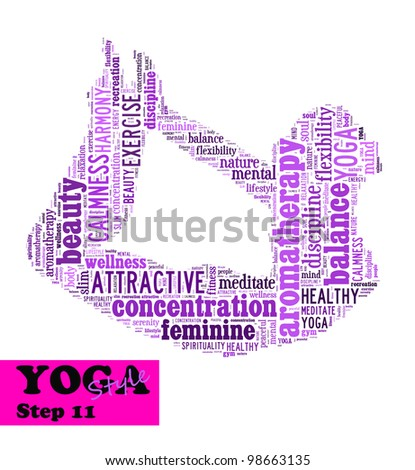 Yoga,fitness & health info text/word cloud/word collage composed in the shape of a girl doing yoga meditation pose (Yoga style step 11)